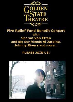 SHARON VAN ETTEN and BIG SUR FRIENDS in a FIRE RELIEF MEGA-BENEFIT!!